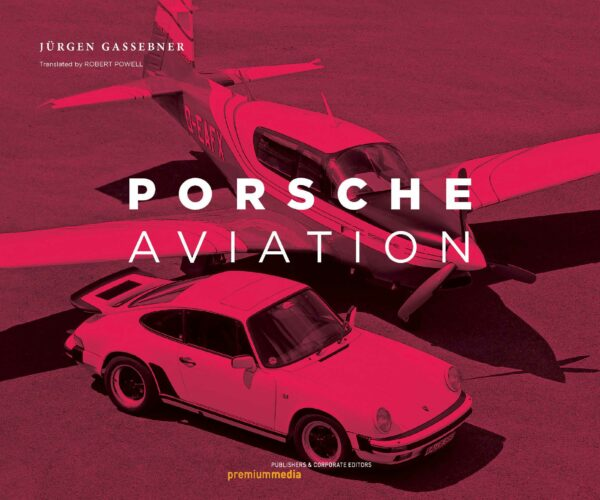 Porsche Aviation Buch Jürgen Gassebner